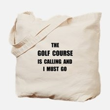 Golf Course Calling Tote Bag