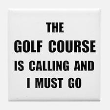 Golf Course Calling Tile Coaster