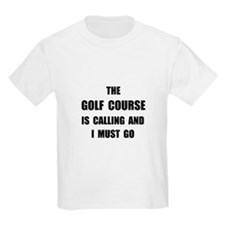 Golf Course Calling T-Shirt