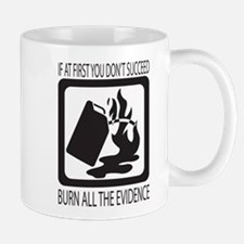 If at first you dont succeed Mug
