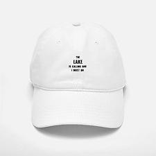 Lake Calling Baseball Baseball Cap