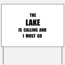 Lake Calling Yard Sign