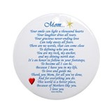 Mom poems Round Ornaments