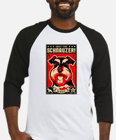 Obey the Schnauzer! dog Baseball Jersey