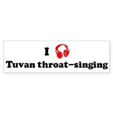Tuvan throat-singing music Bumper Bumper Sticker