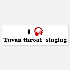 Tuvan throat-singing music Bumper Bumper Bumper Sticker