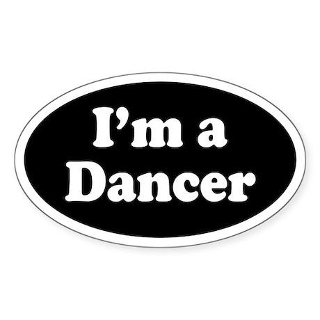 Im a Dancer Sticker (Oval)