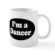 Im a Dancer Mug