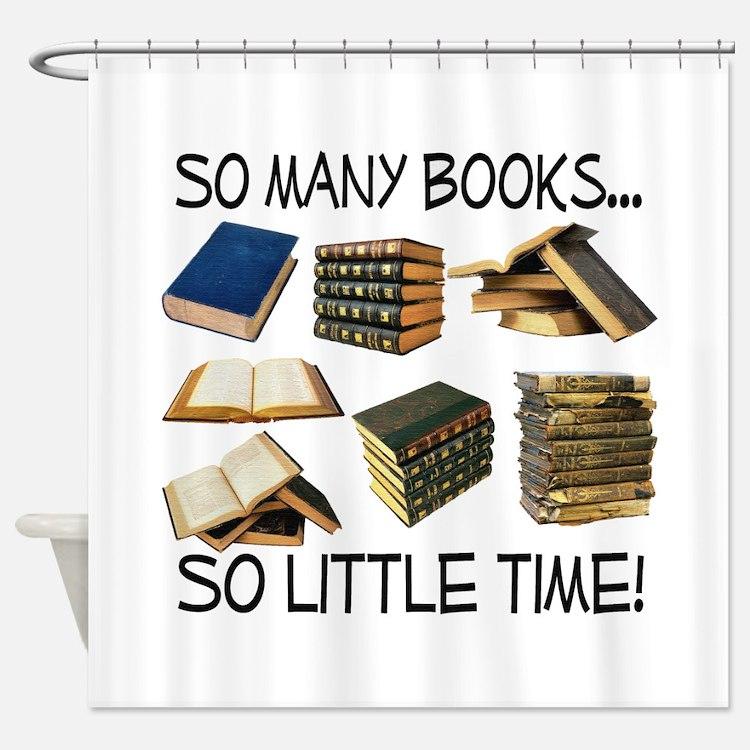 So Many Books... Shower Curtain