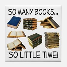 So Many Books... Tile Coaster