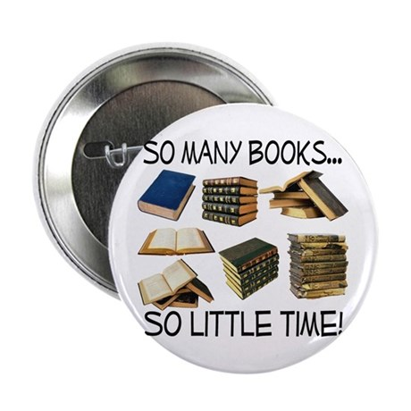 """So Many Books... 2.25"""" Button (10 pack)"""