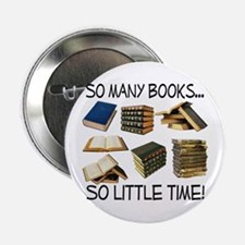 """So Many Books... 2.25"""" Button"""