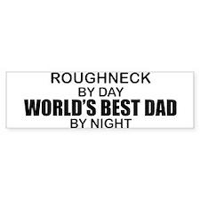 Roughneck World's Best Dad Bumper Sticker