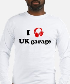 UK garage music Long Sleeve T-Shirt