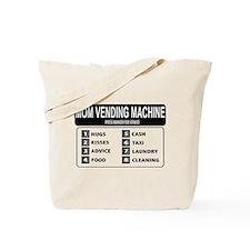 Funny humor mum vending machine design Tote Bag