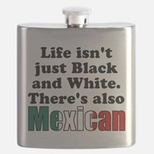 Theres also Mexican Flask
