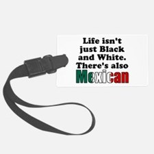 Theres also Mexican Luggage Tag