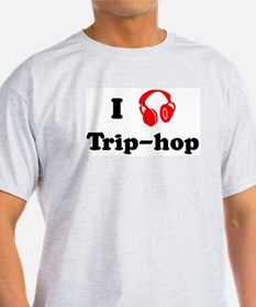 Trip-hop music Ash Grey T-Shirt