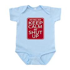 funny anti keep calm parody humor Infant Bodysuit