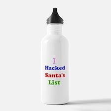 I hacked santas list Water Bottle