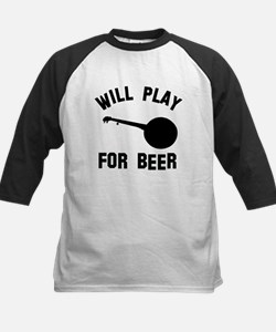 Will play the Banjo for beer Kids Baseball Jersey