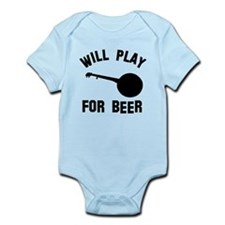 Will play the Banjo for beer Infant Bodysuit