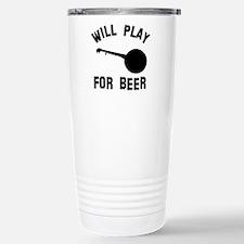 Will play the Banjo for beer Travel Mug