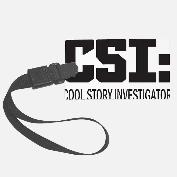 CSI: Cool Story Investigator Luggage Tag
