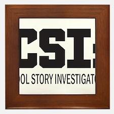 CSI: Cool Story Investigator Framed Tile