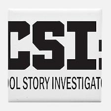 CSI: Cool Story Investigator Tile Coaster