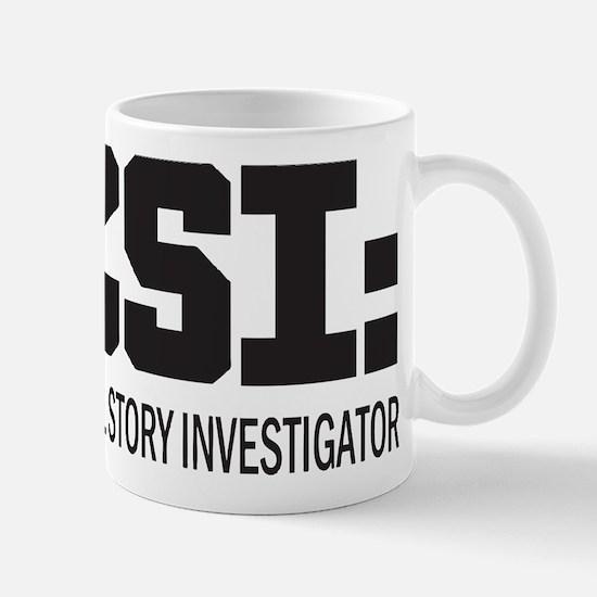CSI: Cool Story Investigator Mug