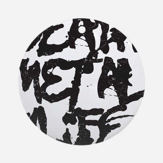 Death Metal 4 Life Ornament (Round)