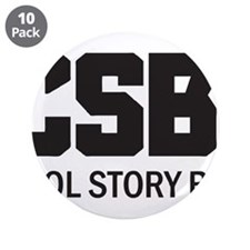 """CSB: Cool Story Bro 3.5"""" Button (10 pack)"""