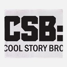 CSB: Cool Story Bro Throw Blanket