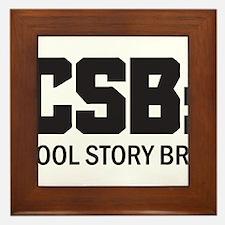 CSB: Cool Story Bro Framed Tile