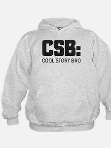 CSB: Cool Story Bro Hoodie
