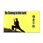 """""""Be Strong"""" Rectangle Car Magnet"""