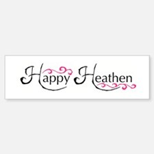 """Happy Heathen"" Bumper Bumper Bumper Sticker"