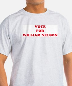 VOTE FOR WILLIAM NELSON  Ash Grey T-Shirt