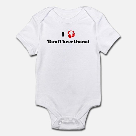 Tamil keerthanai music Infant Bodysuit