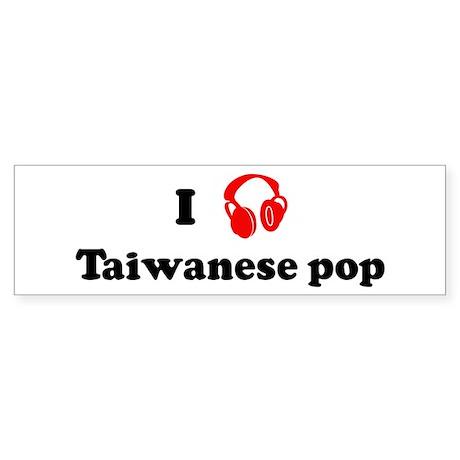 Taiwanese pop music Bumper Sticker