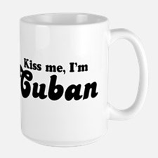 Kiss me I'm Cuban Mug