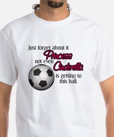 Princess can't get to the ball Shirt