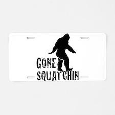 Gone Squatchin print Aluminum License Plate