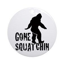Gone Squatchin print Ornament (Round)