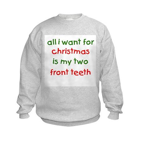 Two Front Teeth for Xmas Kids Sweatshirt