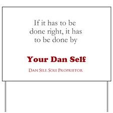 Your Dan Self Classic Yard Sign