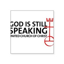 "God Is Still Speaking Square Sticker 3"" x 3"""