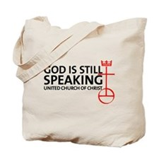 God Is Still Speaking Tote Bag