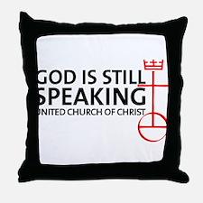 God Is Still Speaking Throw Pillow